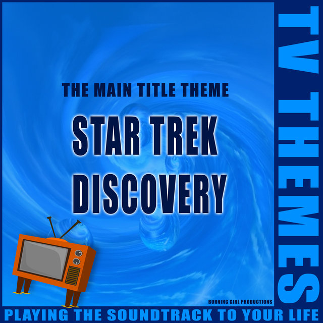 Star Trek Discovery - The Main Title Theme
