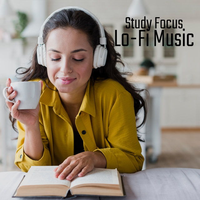 Study Focus Lo-Fi Music - Perfect Background Sounds for Students and Pupils Learning