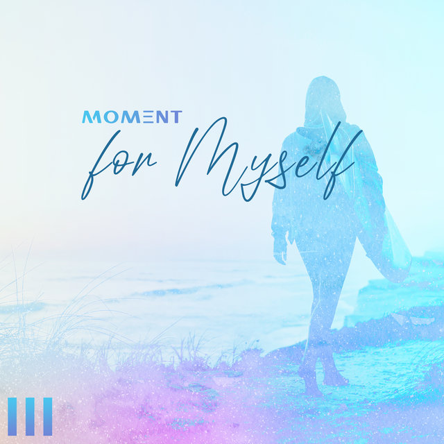 Moment for Myself - Great Collection of Ocean Sounds That Will Work Great as a Background for a Home Spa, Relaxation and Mind Reset