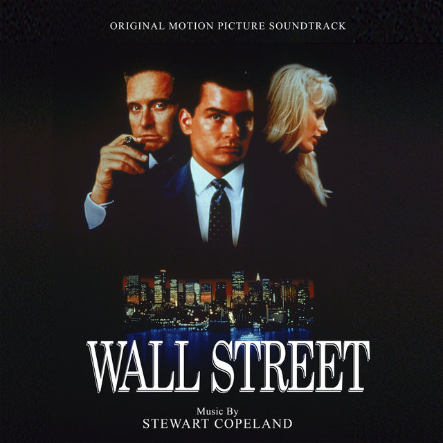 Wall Street (Original Motion Picture Soundtrack)