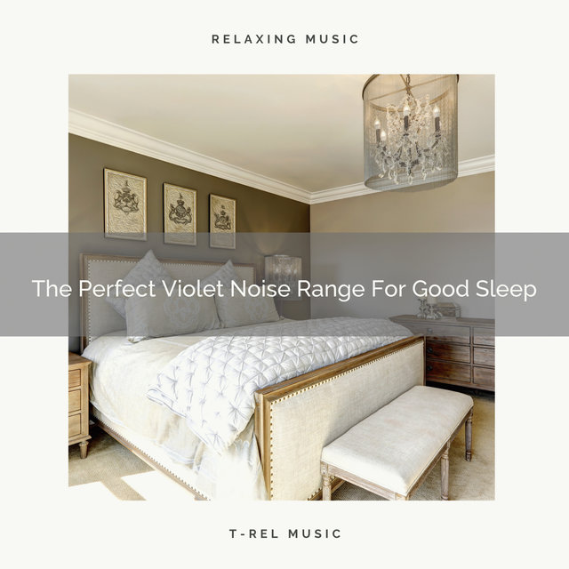 The Perfect Violet Noise Range For Good Sleep