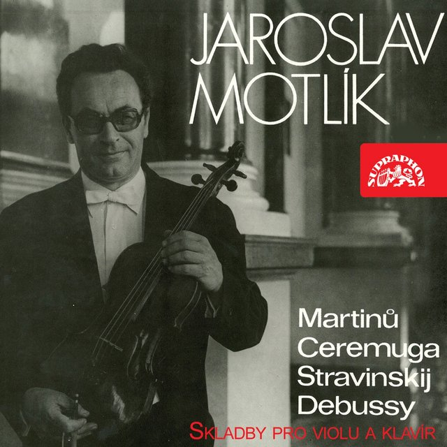 Martinů, Ceremuga, Stravinsky, Debussy: Works for Viola and Piano