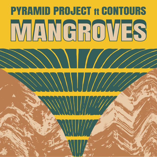 Cover art for album Mangroves EP by Pyramid Project, Contours