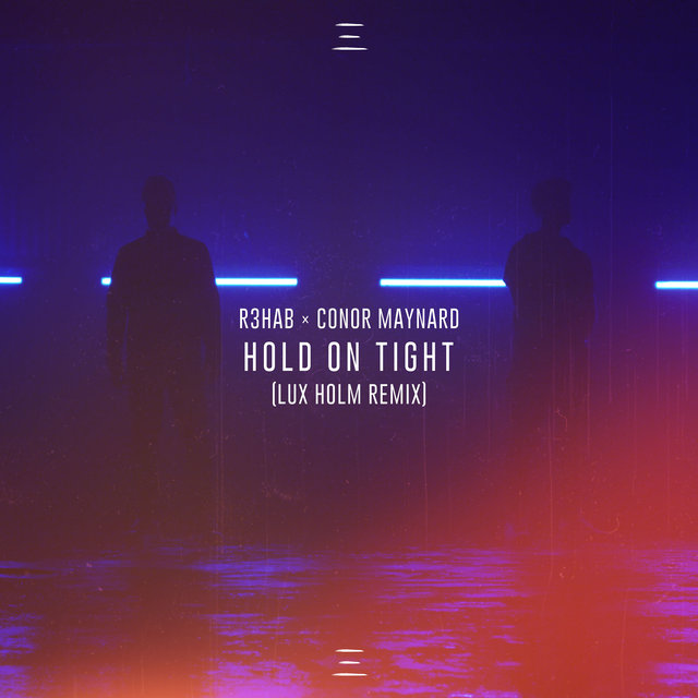 Hold On Tight (Lux Holm Remix)