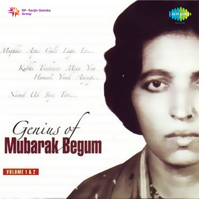 Genius of Mubarak Begum, Vol. 1 & 2