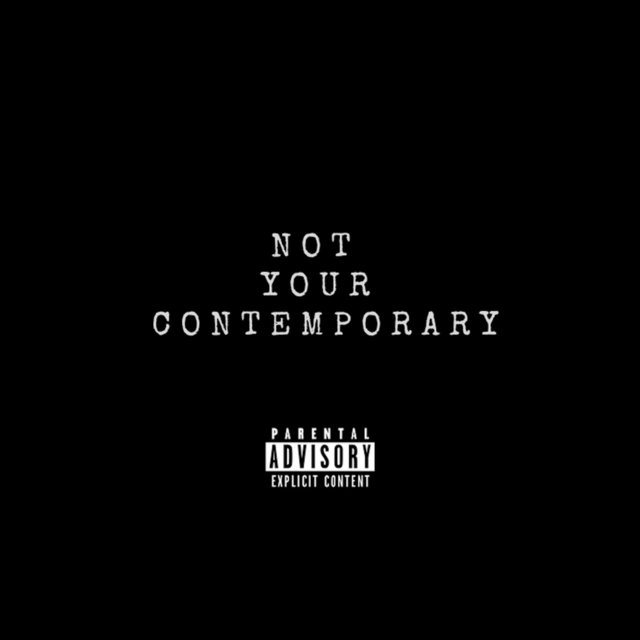 Not Your Contemporary - EP