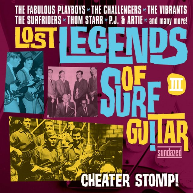 Lost Legends of Surf Guitar III: Cheater Stomp!