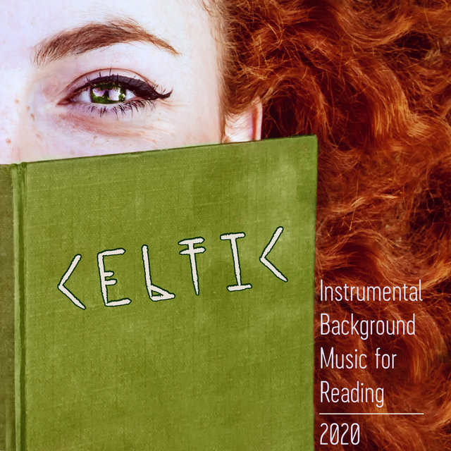 Celtic Instrumental Background Music for Reading 2020