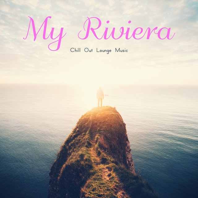 My Riviera (Chill Out Lounge Music)