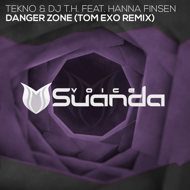 Danger Zone (Tom Exo Remix)