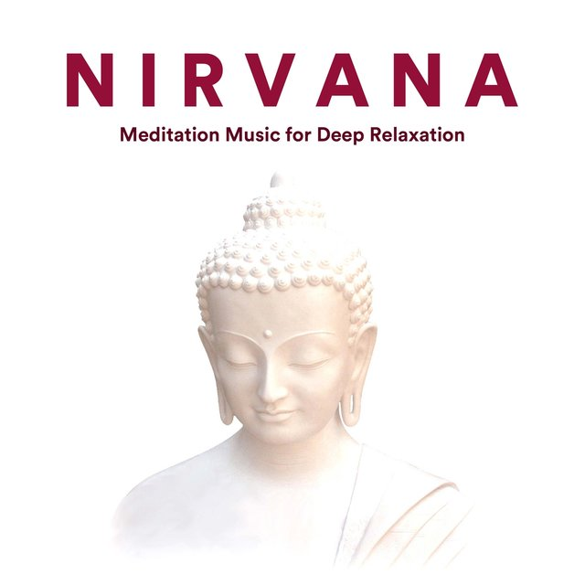 NIRVANA - Meditation Music for Deep Relaxation
