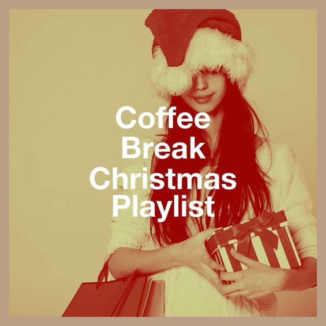 Coffee Break Christmas Playlist