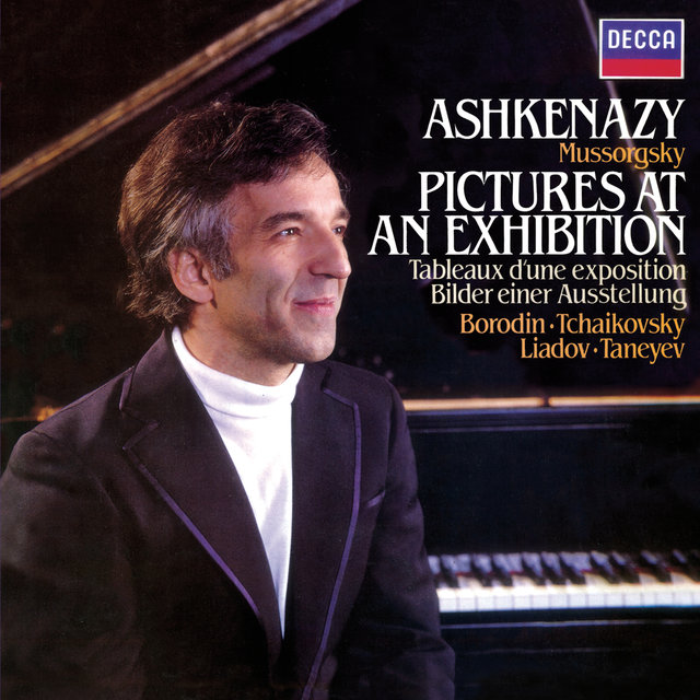 Mussorgsky: Pictures at an Exhibition / Tchaikovsky: Dumka / Taneyev: Prelude & Fugue / Liadov: A Musical Snuff-Box / Borodin: Scherzo