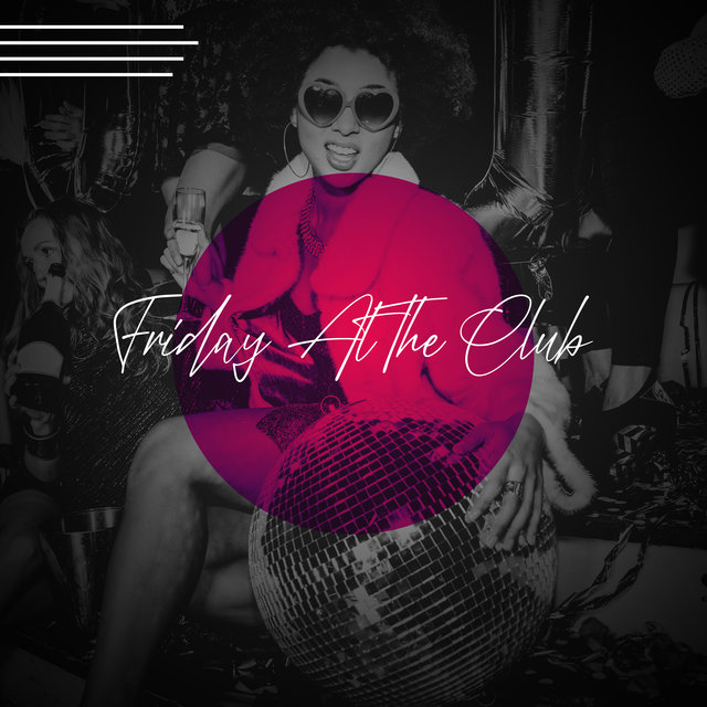 Friday At The Club: Collection of Autumn Dance Songs 2020