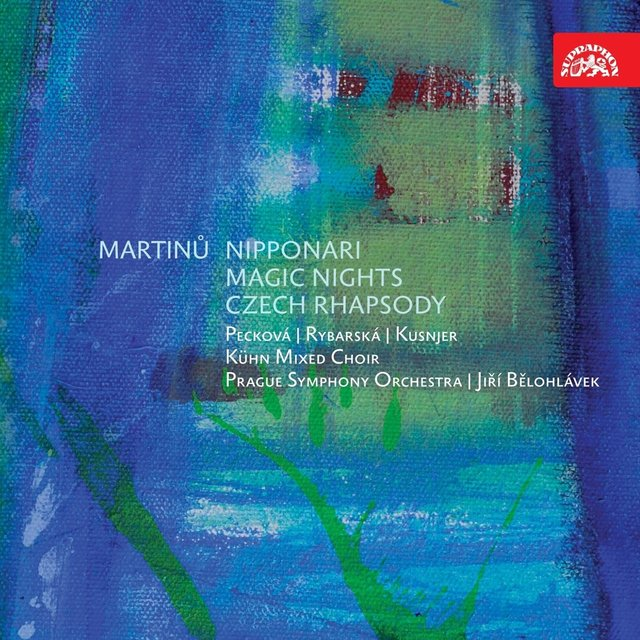 Martinů: Nipponari, Magic Nights, Czech Rhapsody