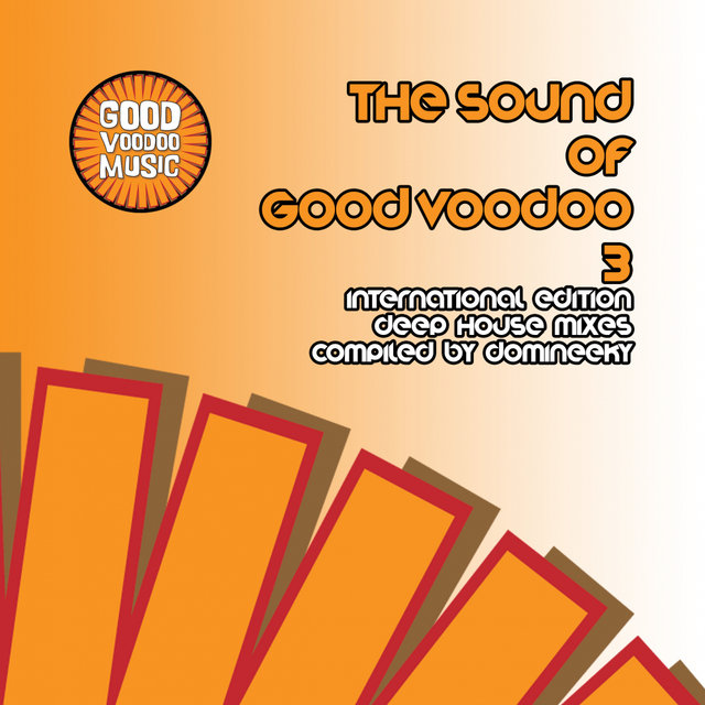 The Sound Of Good Voodoo 3 (International Edition)