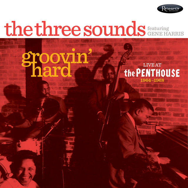 Groovin' Hard (Live at The Penthouse, 1964-1968)