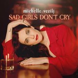 Sad Girls Don't Cry