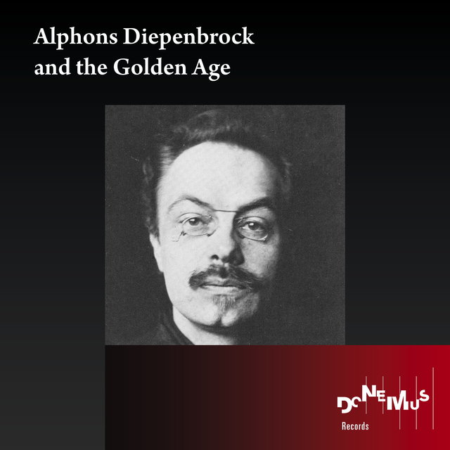 Alphons Diepenbrock and the Golden Age