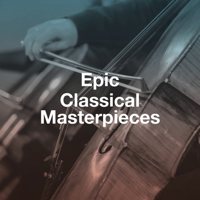 Epic Classical Masterpieces