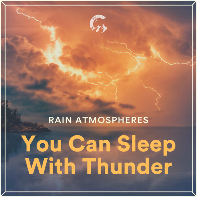 You Can Sleep With Thunder