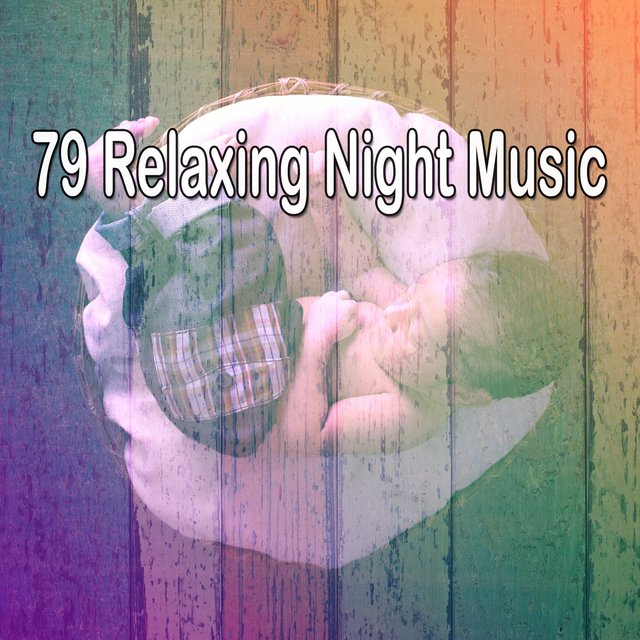 79 Relaxing Night Music