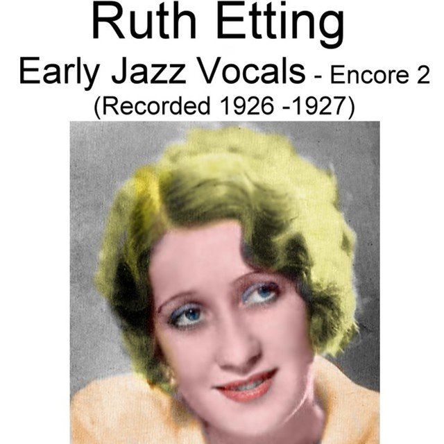 Early Jazz Vocals (Encore 2) [Recorded 1926-1927]