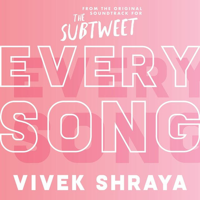 Every Song (From the Original Soundtrack for