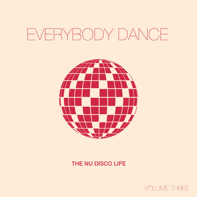 Everybody Dance, Vol. 3 - Nu Disco Compilation