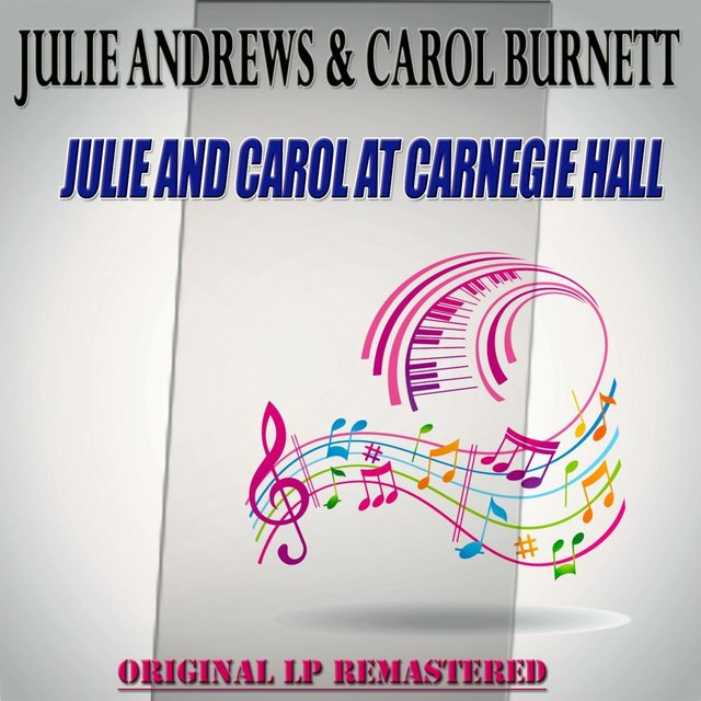 Julie and Carol at Carnegie Hall - Original Album