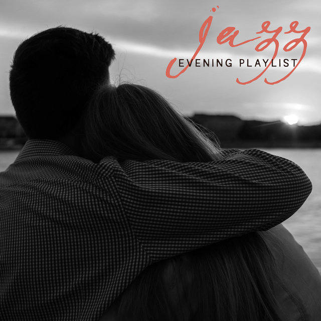 Jazz Evening Playlist - Collection of Smooth Instrumental Jazz Perfect for Relaxation for Two