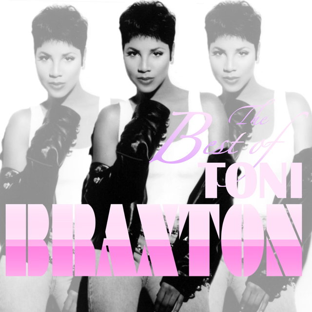 Best Of Toni Braxton
