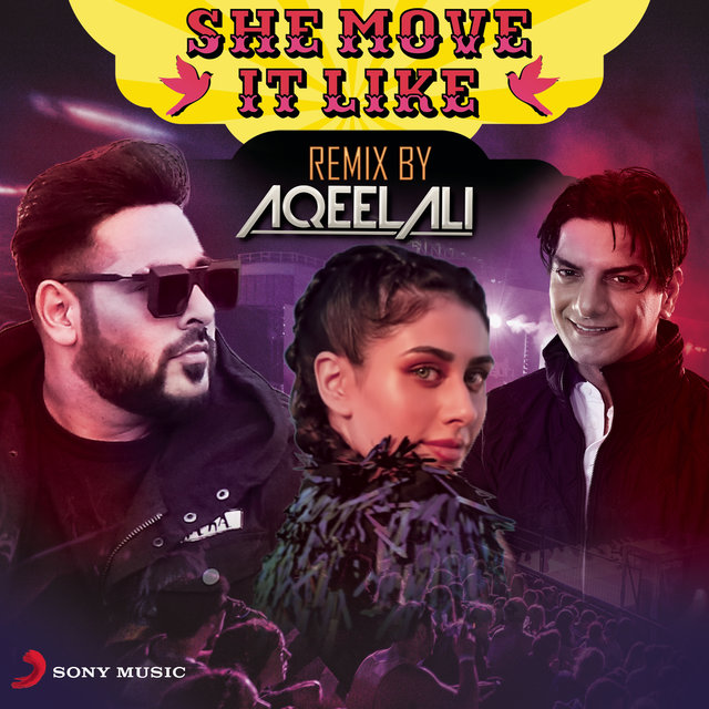 She Move It Like (Remix by Aqeel Ali)