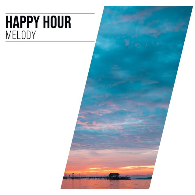 Happy Hour Melody