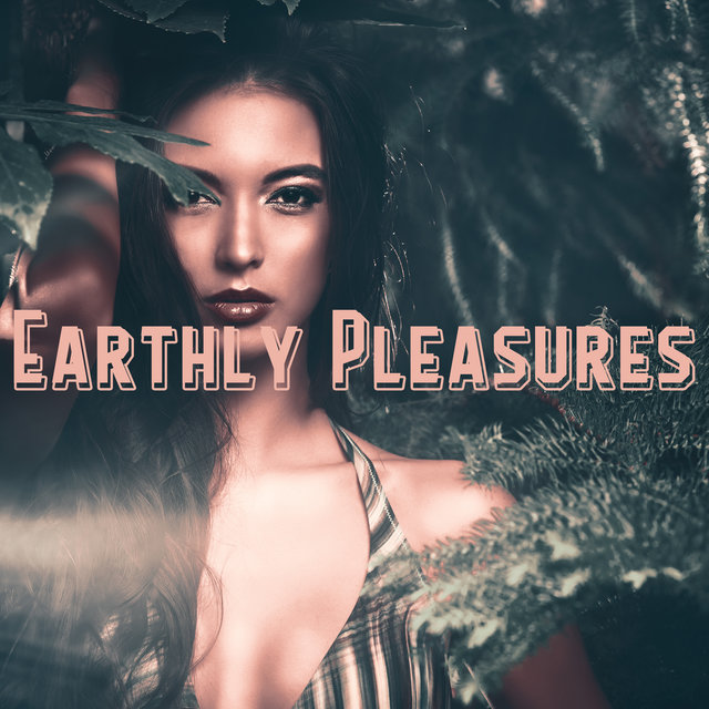 Earthly Pleasures – Relaxing Music of Mother Nature for Spa, Massage, Relaxation, Bathing, Sleep, Rest, Chill Out
