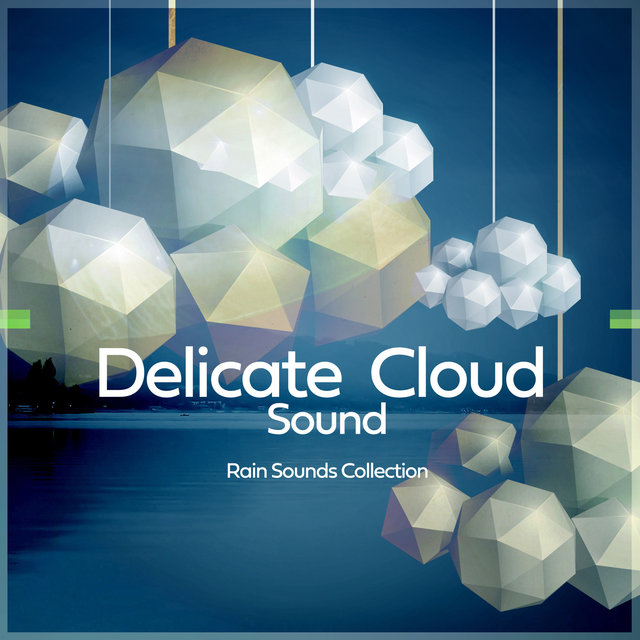 Delicate Cloud Sound