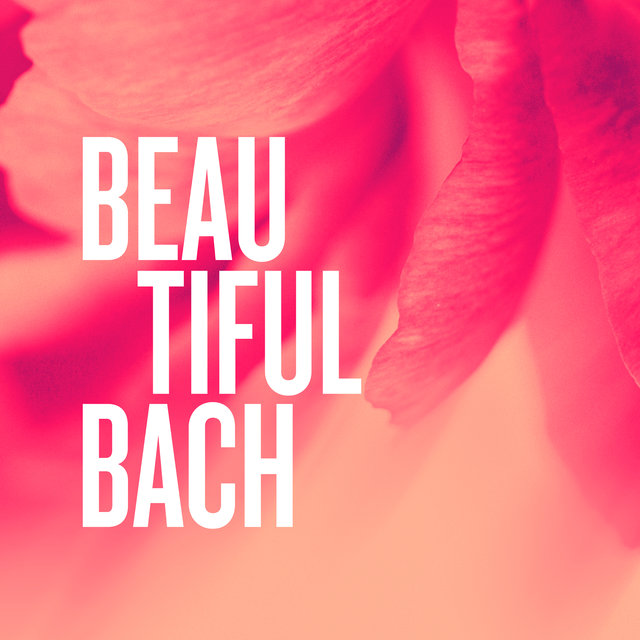 Beautiful Bach
