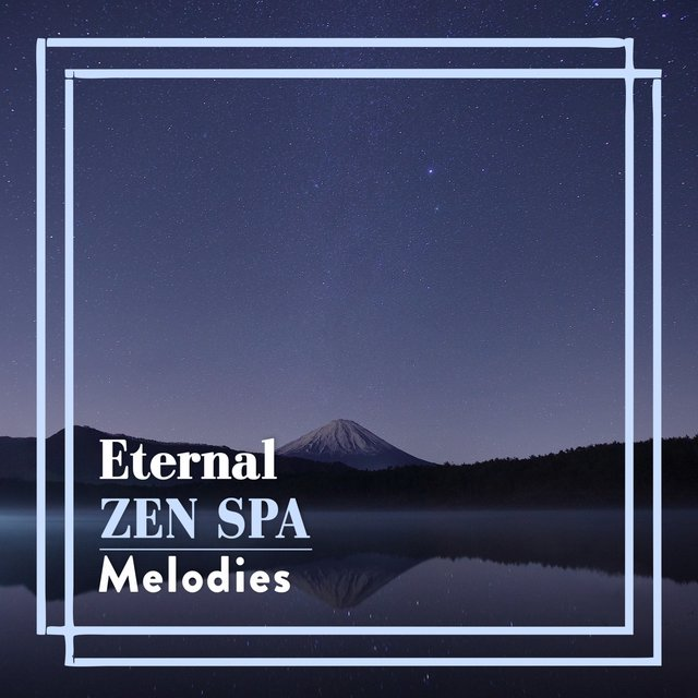 Eternal Zen Spa Melodies