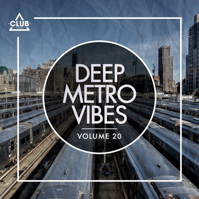 Deep Metro Vibes, Vol. 20