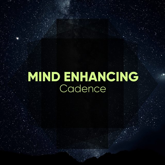 # 1 Album: Mind Enhancing Cadence