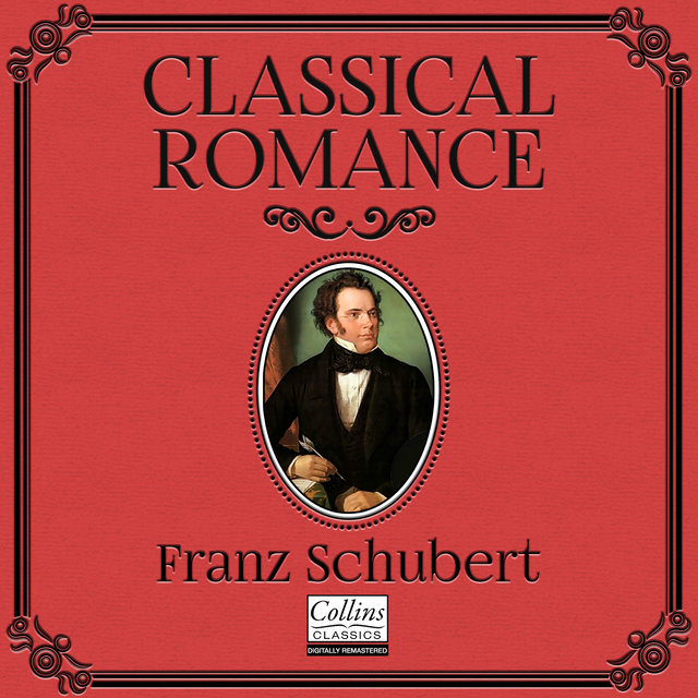 Classical Romance with Franz Schubert