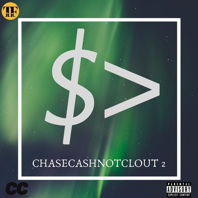 Chase Cash Not Clout 2