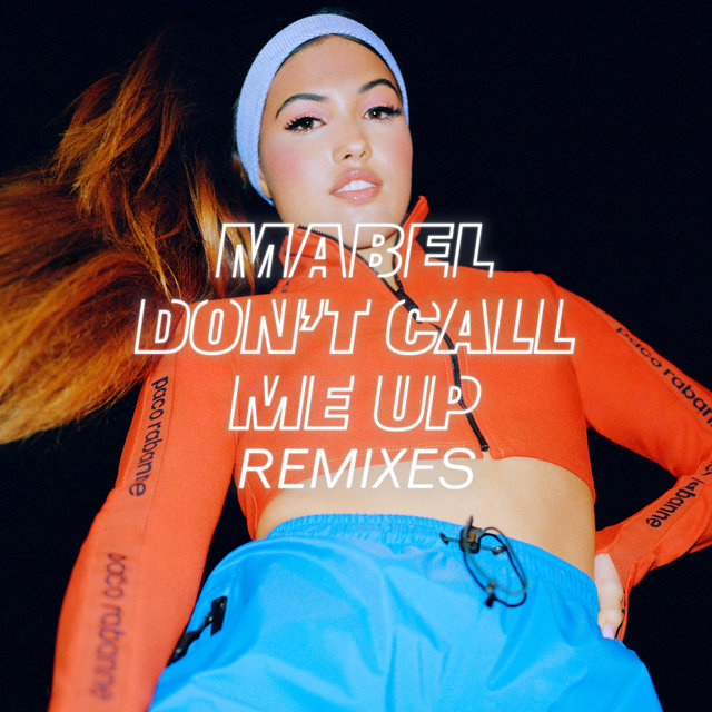Don't Call Me Up (Remixes)