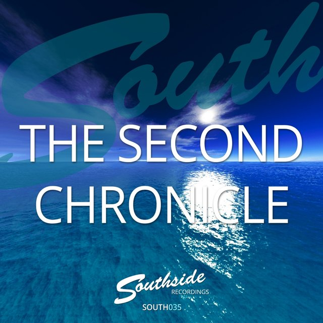 The Second Chronicle Of Southside Recordings