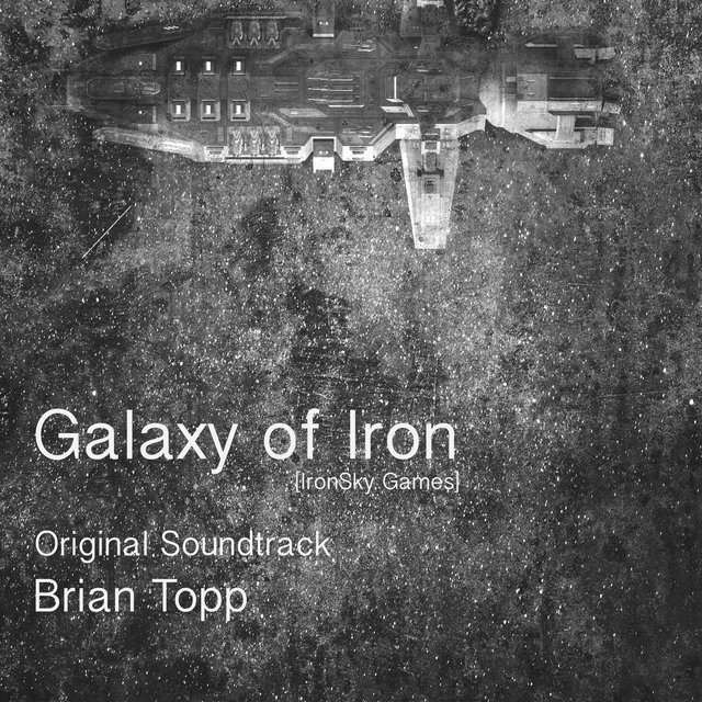 Galaxy of Iron (Original Game Soundtrack)