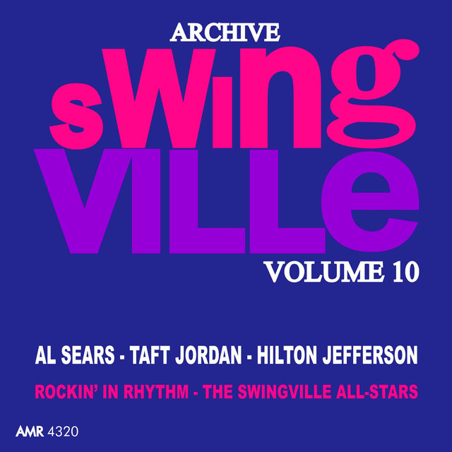 Swingville Volume 10: The Swingville All Stars Rockin' in Rhythm
