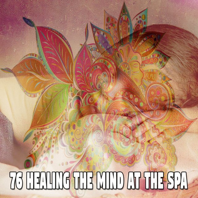 76 Healing the Mind at the Spa