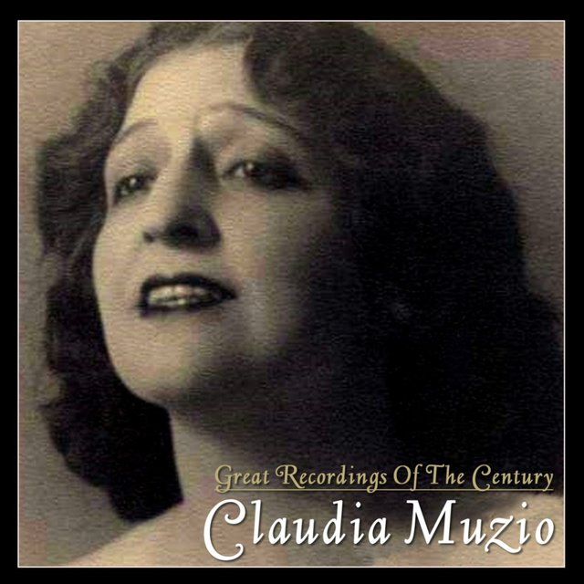 Claudia Muzio, Great Recordings of the Century