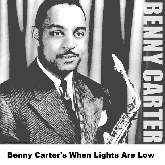 Benny Carter's When Lights Are Low