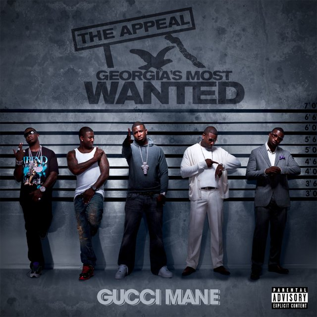 Cover art for album The Appeal: Georgia's Most Wanted by Gucci Mane